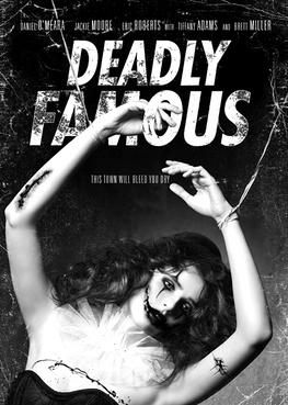 DEADLY FAMOUS - DANIEL O'MEARA