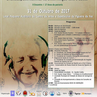"II South Figueira da Foz Interinstitutional Elder Animation Network Meeting, with the subject ""XXI Century elder mediation using alternative measures"""