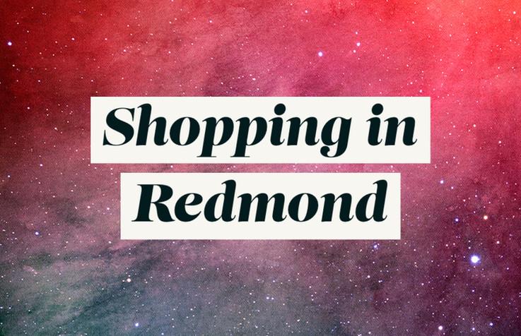 Local shopping around Redmond