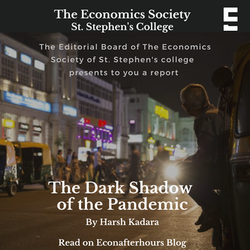 The Dark Shadow of the Pandemic
