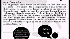 The Broken Window Fallacy