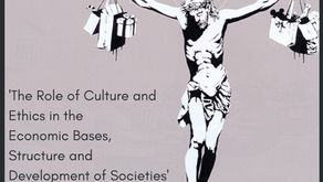 The Role of Culture and Ethics in the Economic Bases, Structure and Development of Societies