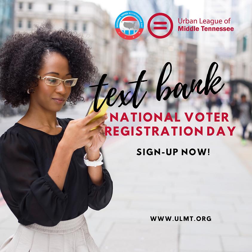 TEXT BANK: NATIONAL VOTER REGISTRATION DAY