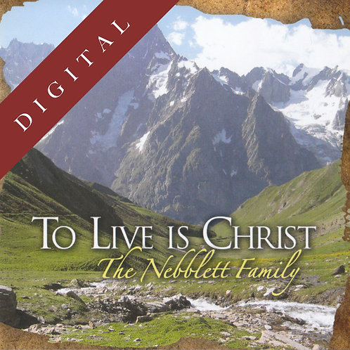 To Live Is Christ (Download)