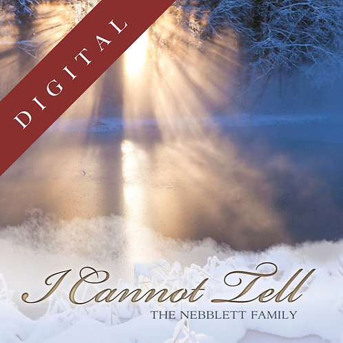 I Cannot Tell (Download)