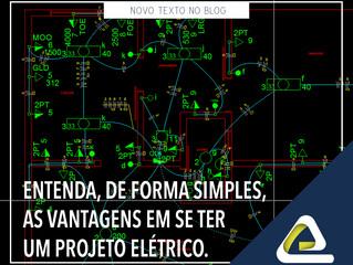 Entenda, de forma simples, as vantagens em se ter um projeto elétrico.