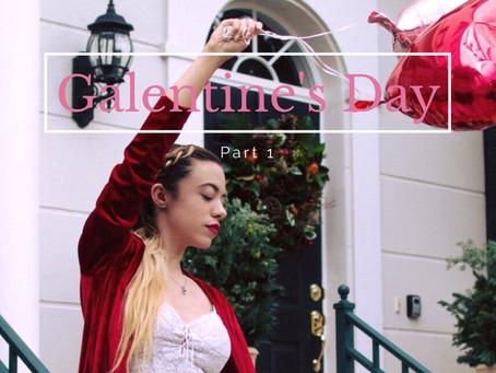 Galentine's Day - Part 1