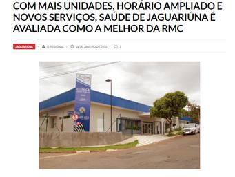 COM MAIS UNIDADES, HORÁRIO AMPLIADO E NOVOS SERVIÇOS, SAÚDE DE JAGUARIÚNA É AVALIADA COMO A MELHOR D