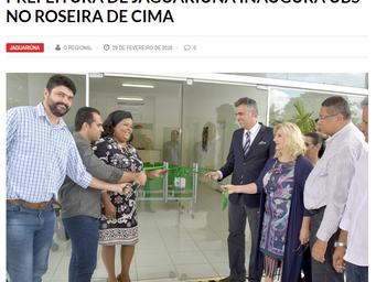 PREFEITURA DE JAGUARIÚNA INAUGURA UBS NO ROSEIRA DE CIMA
