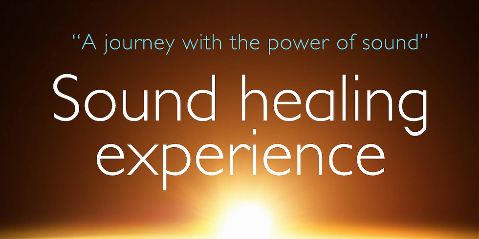 SOUND HEALING EXPERIENCE, An encounter with the power of sound