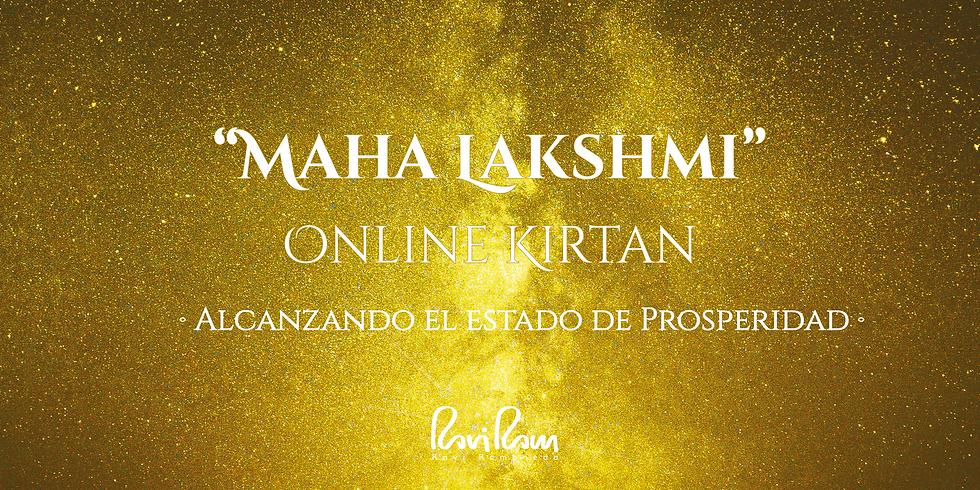 Maha Lakshmi Online Kirtan