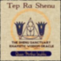 Tep Ra Shenu Wisdom Oracle by Queen Moth