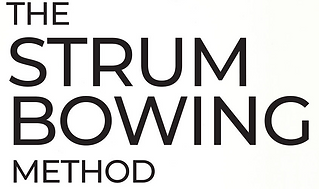 The Strum Bowing Method