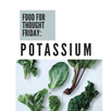 Food For Thought Friday: Potassium