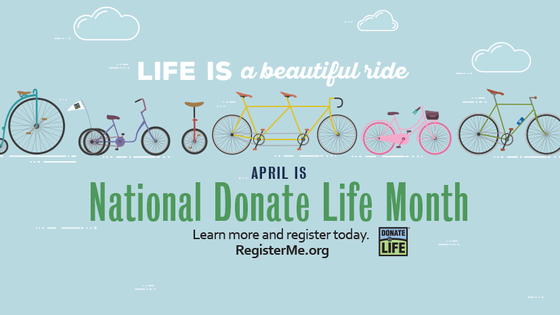 Donate Life Month 2019: Life is a beautiful ride