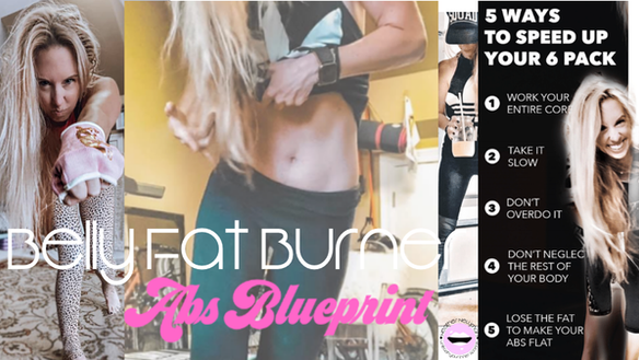 [FREE DOWNLOAD] Belly Fat Burner: STRONGER ABs Blueprint: where & how to get started.