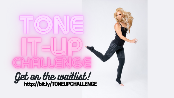 A SPECIAL CHALLENGE JUST FOR YOU: TONE-IT-UP FEBRUARY RESET!