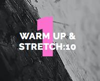Mondays: Warm Up & Easy Stretch