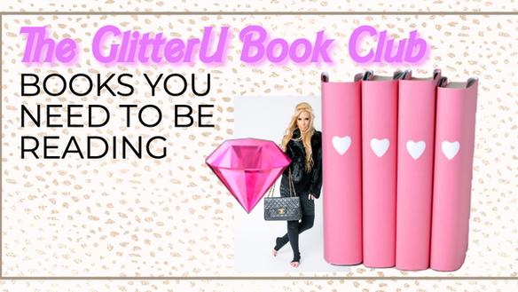 THE GLITTERU BOOK CLUB: BOOKS YOU NEED TO BE READING!