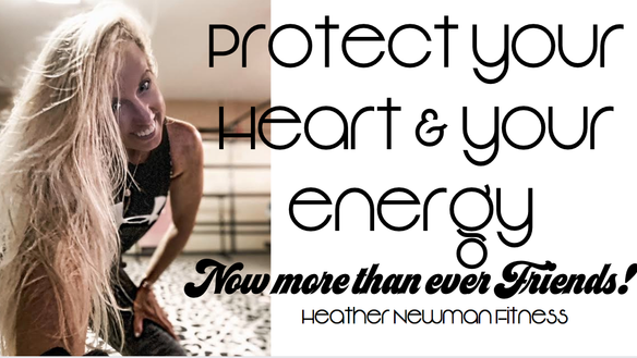Protect your Heart, your mind and your energy! Now more than ever!  john 16
