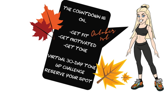 AT HOME WORKOUT CHALLENGE: VIRTUAL 30-DAY TONE UP EVENT!  THE COUNTDOWN IS ON! OCTOBER 1ST
