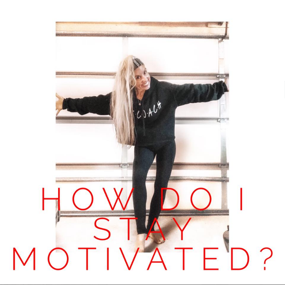 How to Stay Motivated and Positive!
