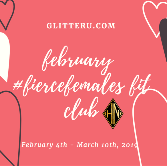 february #fiercefemales fit club | register now | it's all about self love