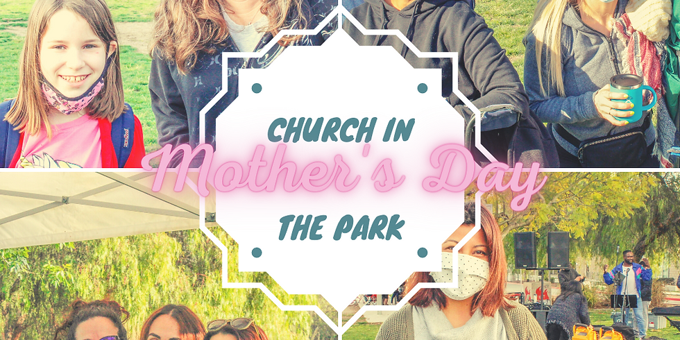 Mother's Day Church in the Park
