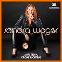 Sandra Woger - Aufsteh'n, Krone richten!