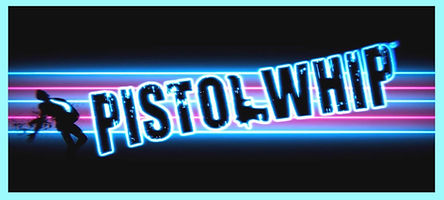 Pistol Whip by Cloudhead Games logo