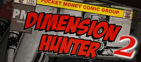 Dimension Hunter 2 by Pocket Money Games logo