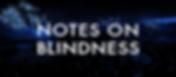 NOTES ON BLINDNESS by Novelab and Atlas V logo