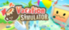 Vacation Simulator by Owlchemy Labs for the HTC Vive, Oculus Rift and PlayStation VR