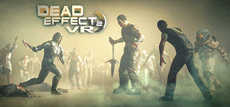 Dead Effect 2 VR logo by BadFly Interactive for Vive and Rift