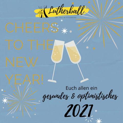 Wir wünschen allen ein gesundes neues Jahr 2021