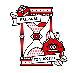 Pressure to Succeed, 2019 Digital Some fill their time, others kill their time. Both measure their idea of success with time. Either way, it's never enough