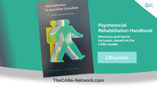 Psychosocial Rehabilitation Handbook, Recovery and Social Inclusion, based on the CARe model