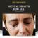 The Mental Health For All webinar series