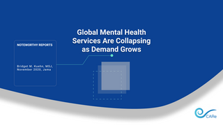 Global Mental Health Services Are Collapsing as Demand Grows