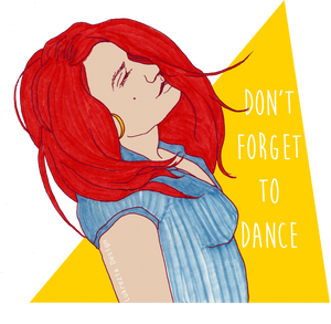 Don't forget to dance: This illustration should remember everybody to not forget to enjoy life! Life can be tough – so take a break and just dance!