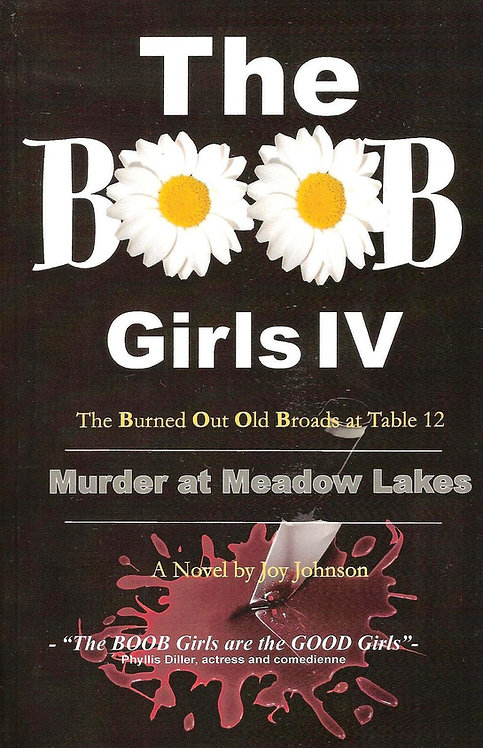 The BOOB Girls IV: Murder at Meadow Lakes