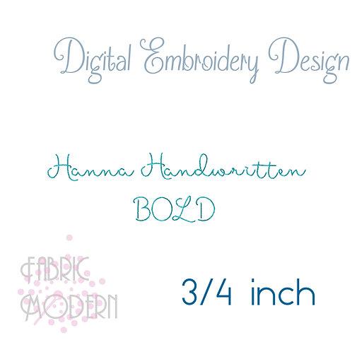 BOLD 3/4 inch Hanna Handwritten font  #934B-.75