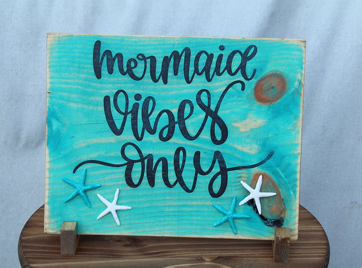 Mermaids Vibes Only - Wooden Plaque