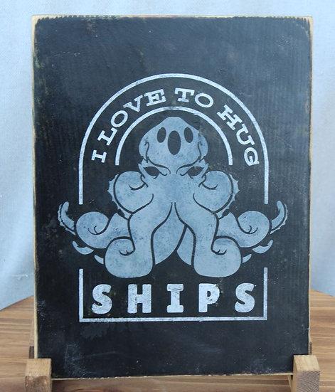 Love to Hug Ships