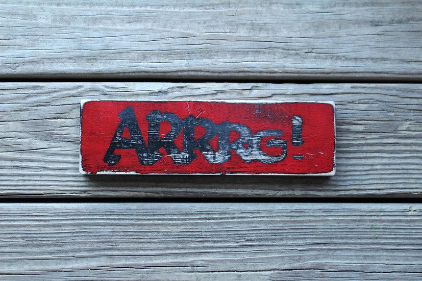 Arggg! Wooden Plaque
