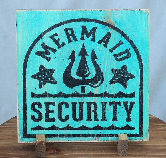 Mermaid Security - Wooden Plaque