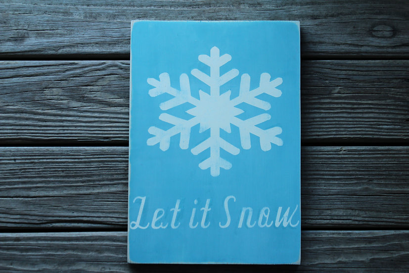 Let it Snow Wooden Plaque