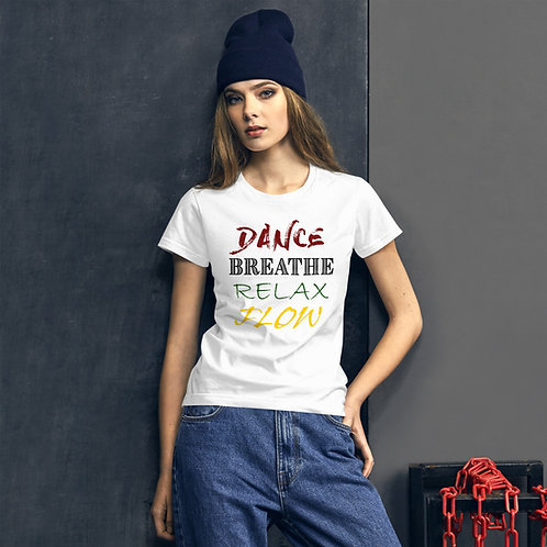 Dance. Breathe. Relax. Flow.  |  Anvil 880 Ladies Ringspun Fashion Fit T-Shirt