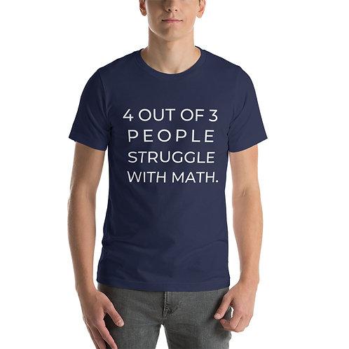 Math Struggles | Short-Sleeve Unisex T-Shirt