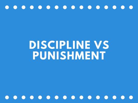 Discipline vs Punishment